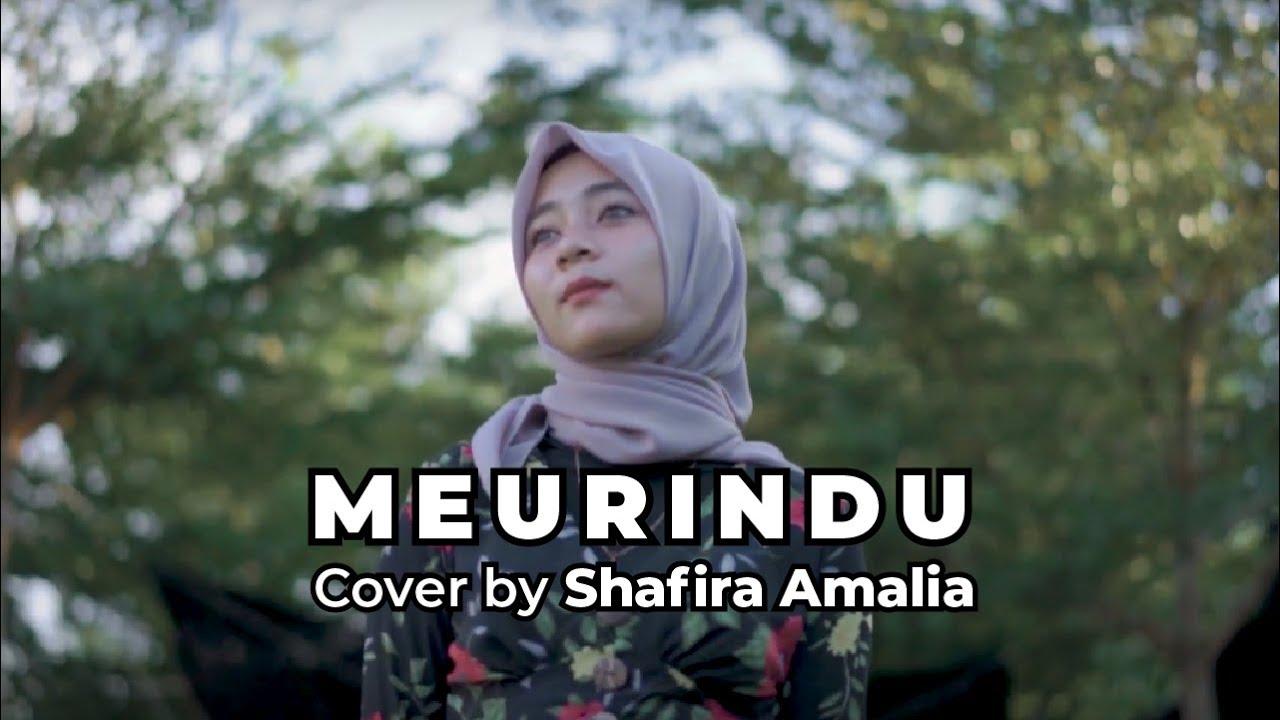 Lagu Aceh Terbaru - Meurindu - Rial Doni (Cover) by Shafira Amalia