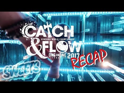 CATCH AND FLOW 2017 Full Recap - Sweets Kendamas