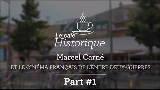 Café Historique - Le cinéma français de l