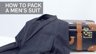 How to Easily Pack a Suit & Not Wrinkle It | Travel + Leisure