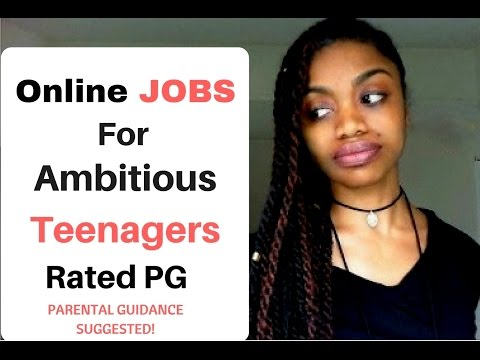 10 Online JOBS For TEENAGERS - Rated PG (Parental Guidance Suggested)!