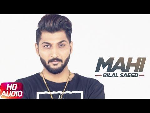Mahi Mahi (Full Audio Song) | Bilal Saeed | Twelve | Punjabi Songs | Speed Records