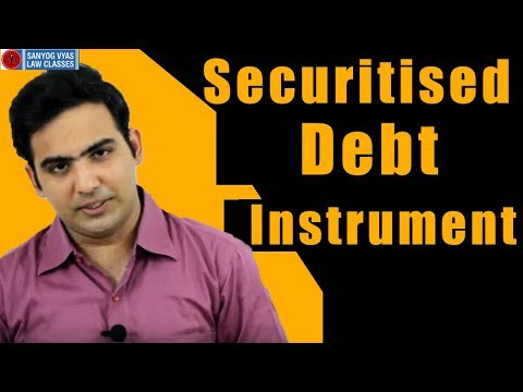 Securitised Debt Instrument by Advocate Sanyog Vyas