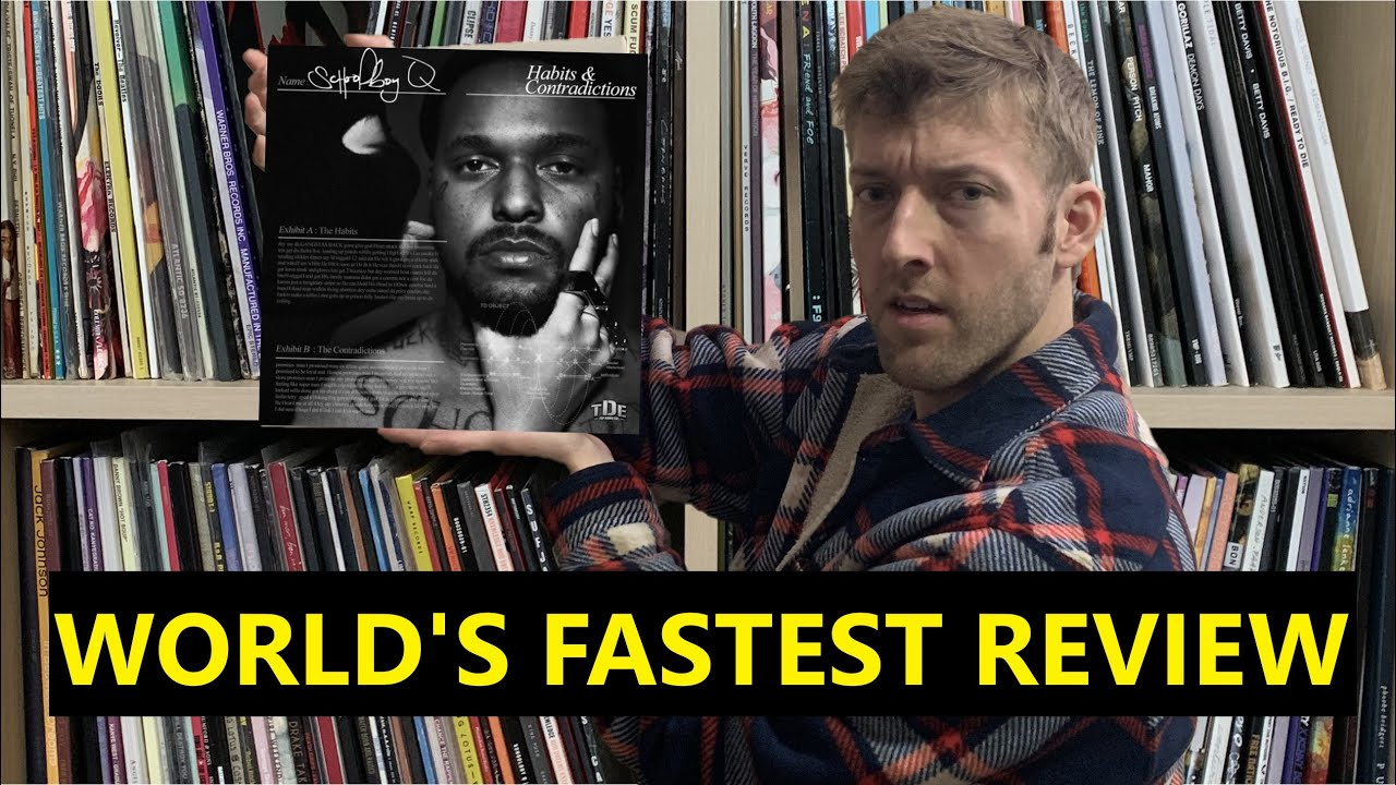 Reviewing ScHoolboy Q's Habits & Contradictions in 10 seconds or less