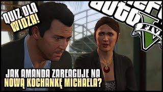 """Jak Amanda zareaguje na nową kochankę Michaela? - """"Quiz dla widza"""" GTA V #02"""