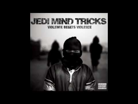 JEDI MIND TRICKS   Violence Begets Violence full album Mp3