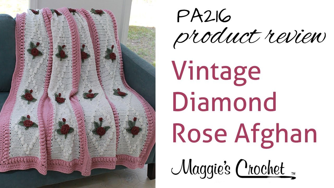 Vintage Diamond Rose Afghan Crochet Pattern Product Review PA216 ...