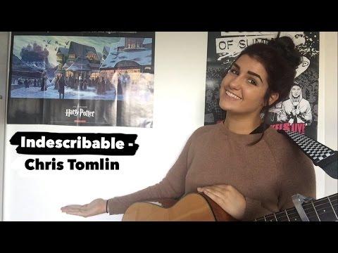 Indescribable - Chris Tomlin Guitar Cover