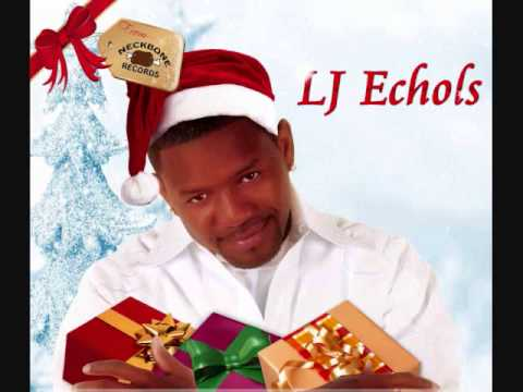 LJ Echols It's All About Me (CHRISTMAS SONG)