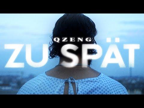 QZENG - ZU SPÄT (prod. von Sali) [Official Video]