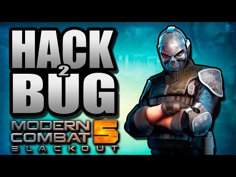 Modern Combat 5: Blackout - HACK Y BUG 2!! MC5 |Glitch 2016