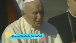 Giovanni Paolo II e le missioni