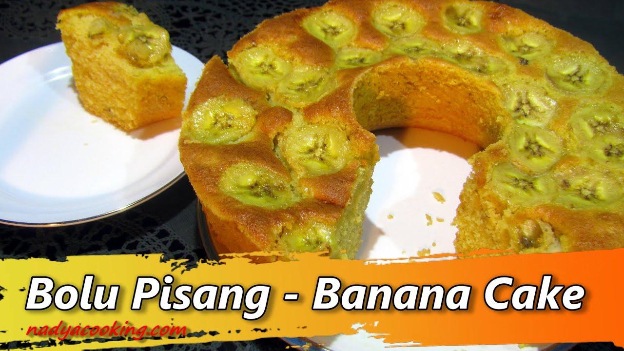 Resep Bolu Pisang Banana Cake