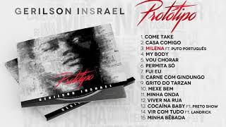 Gerilson Insrael - Protótipo (Full Album) [Official Audio]