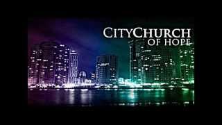 City Church of Hope---Hope, Arkansas-----www.citychurchofhope.com