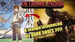 The Faraway Paladin and its Dark Souls Influences (Saihate no Paladin Volume 1 Analysis)