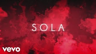 Becky G - Sola (Lyric Video)