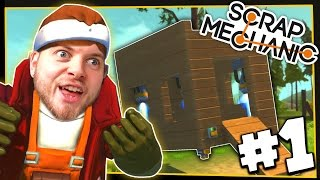 Scrap Mechanic! - LEARNING THE BASICS! - [#1] | Gameplay |