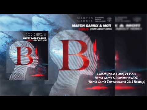 Breach (Walk Alone) vs Virus (Martin Garrix Tomorrowland 2018 Mashup) [Josue Rodriguez Remake] Mp3