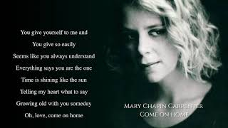 Watch Mary Chapin Carpenter Come On Home video