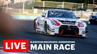2016 Blancpain Endurance Series - Nurburgring - Main Race - LIVE thumbnail