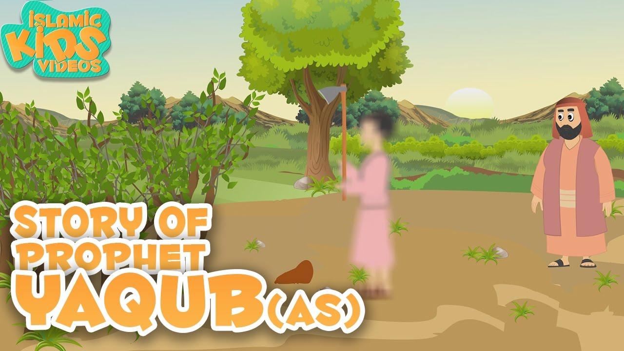 Islamic Kids Stories | Prophet Yaqub (AS) | Story For Children| Prophet Stories for Kids | Cartoon