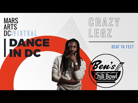 Mars Arts DC: Virtual—Crazy Legz at Ben's Chili Bowl | 202DC