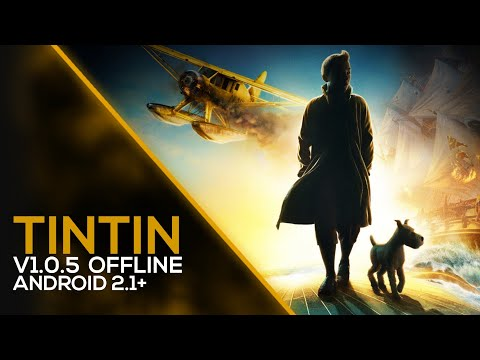 The Adventures Of TinTin - GAMEPLAY (OFFLINE) 1.1GB+