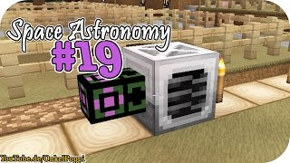TUTORIAL ERNTE PFLANZ MASCHINE - #019 - Space Astronomy I Minecraft I Modpack I FaceCam