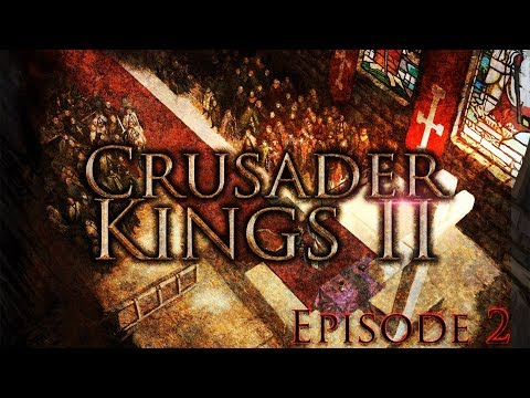 Crusader Kings 2 - Episode 2: Duchy of Cornwall🏰 - Kingdom of England (1080p) HD