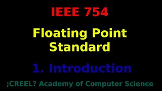 IEEE 754: Intro to the Floating Point Format