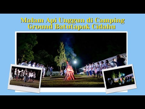 Malam Api Unggun dan Hari Guru di Camping Ground Batu Tapak Cidahu Sukabumi.
