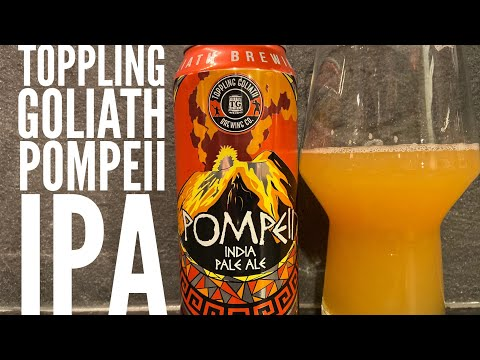 Toppling Goliath Pompeii IPA , Toppling Goliath Brewing Company , American Craft Beer Review