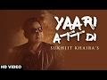Download Yaari Att Di  (Full HD)●Sukhjit Khaira ●New Punjabi Songs 2017●Latest Punjabi Songs 2017 MP3 song and Music Video