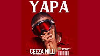 Ceeza Milli - Yapa [ Audio]
