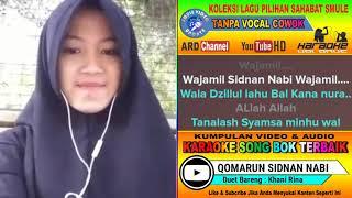 Download Qomarun Sidnan Nabi Karaoke Sholawat Duet Tanp Vocal Cowok feat Khani Rina Mp3