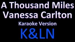 Vanessa Carlton - A Thousand Miles (Karaoke)