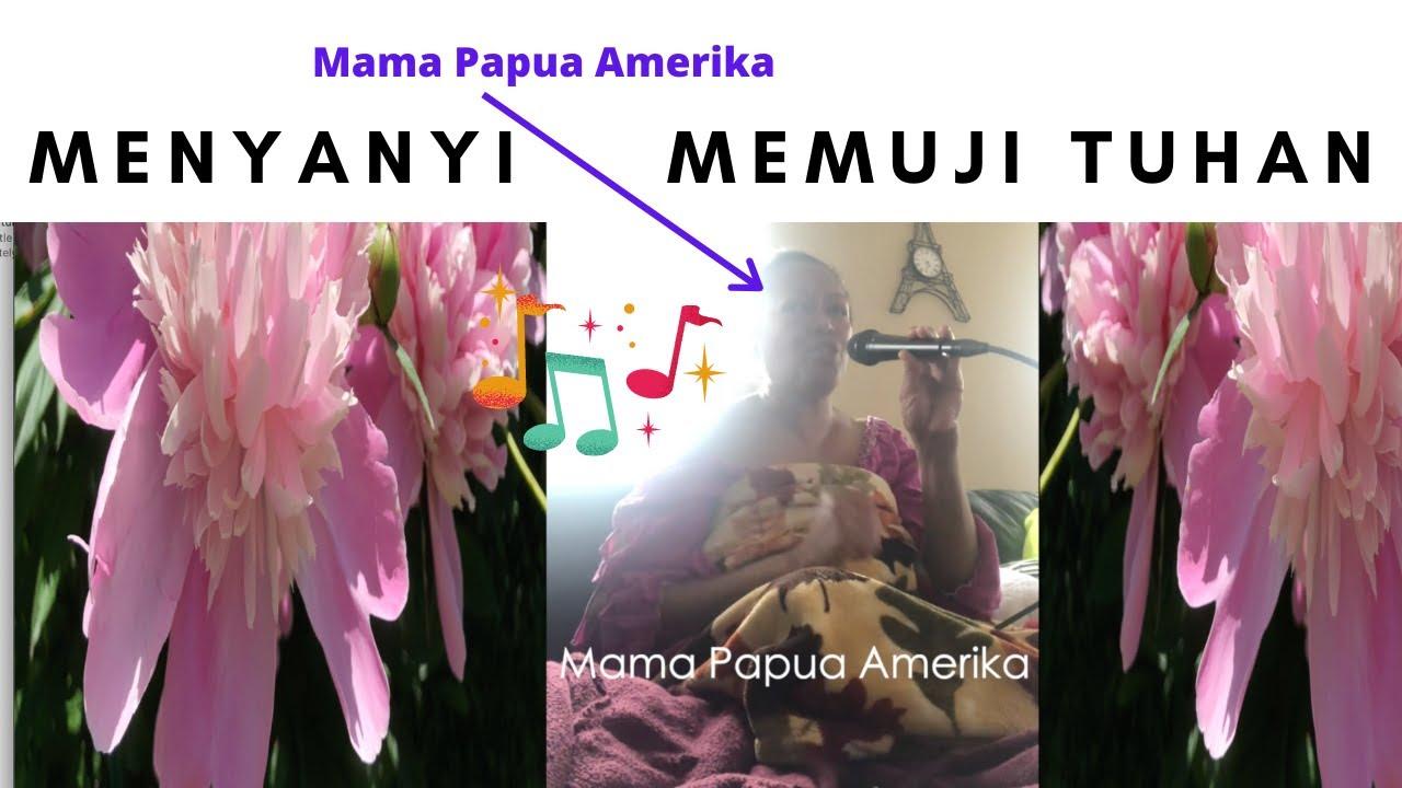Mama Papua Amerika Menyanyi memuji Tuhan - Lagu DIA MENGERTI