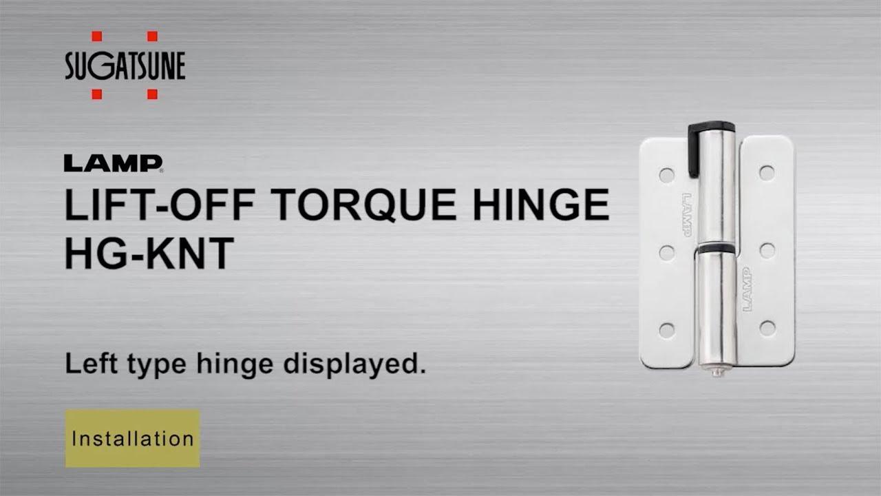 HG-KNT - Lift-Off Torque Hinge - Installation Guide