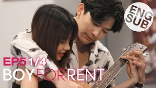 Eng Sub  Boy For Rent ผู้ชายให้เช่า   Ep.5  1/4