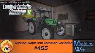LS17 - Hof Bergmann Reloaded #455   Gurken, Salat und Tomaten verladen   Let's Play [HD]