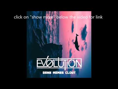 Ev0lution released new EP Dank Memes Clout feat. Jake Manson/Will Ramos/DevOlution