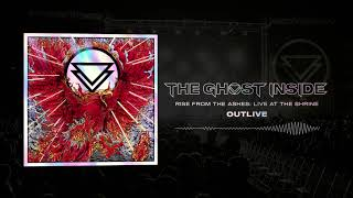 """The Ghost Inside - """"Outlive"""" (Live)"""