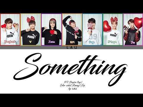 BTS (방탄소년단) - Something (Rom|Esp) (COLOR CODED)