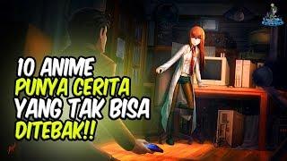 CERITANYA TAK BISA DITEBAK! 10 Anime ini Punya Cerita Tak Terduga / Plot Twist!