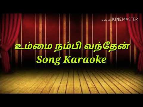 Ummai Nambi Vanthen Song Karaoke | Tamil Christian Song | Levi - 3