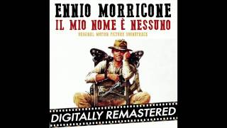 My Name is Nobody - Ennio Morricone - The Wild Horde (Mucchio Selvaggio) (High Quality Audio)