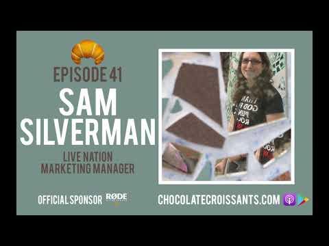 Chocolate Croissants Podcast: Ep. 41 w/ Sam Silverman (Live Nation Marketing Director)