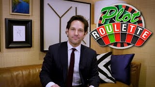 Plot Roulette with Paul Rudd