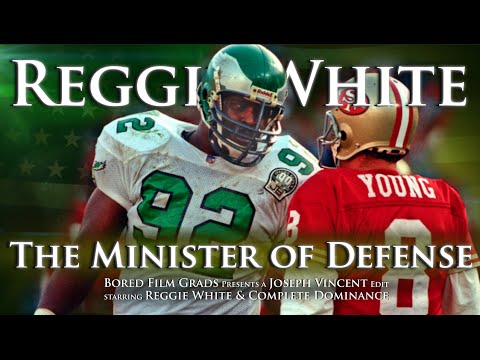 Reggie White - The Minister of Defense
